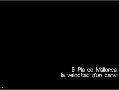 Vídeo El Pla de Mallorca: la velocitat d'un canvi